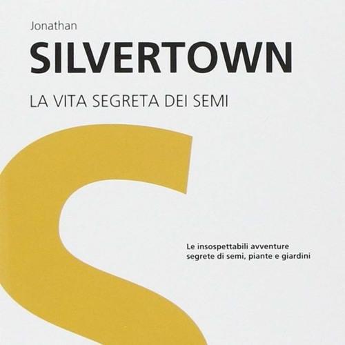 La vita segreta dei semi di Jonathan Silvertown