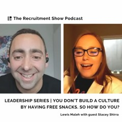 Leadership Series | You don't build a culture by having free snacks. So how do you?