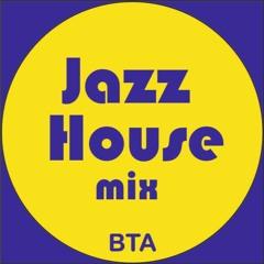 Jazz House 25-04-2021 BTA mix
