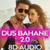 Download [8D AUDIO] Dus Bahane 2.0 - Baaghi 3 | Vishal & Shekhar | KK, Shaan & Tulsi Kumar | Tiger | Shraddha Mp3