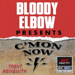 UFC Vegas 29 Edition   Best of The C'Mon Now MMA Podcast
