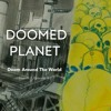 Doom Around The World - Doomed Planet (S1E5)