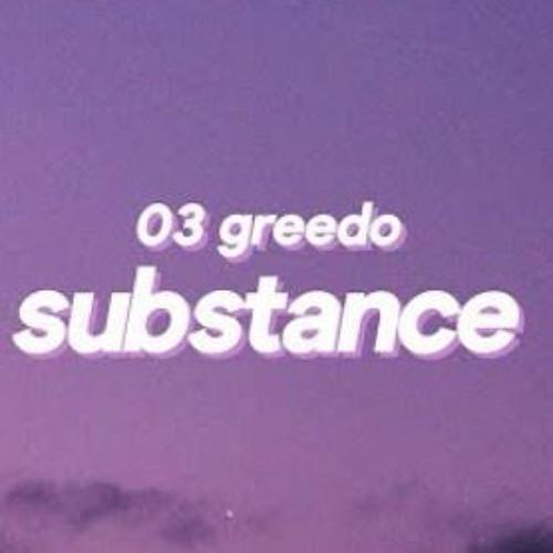 03 Greedo - Substance (TikTok Remix) '' I Need Some Type Of Drug''