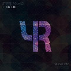 Stefre Roland - Is My Life (Original Mix)