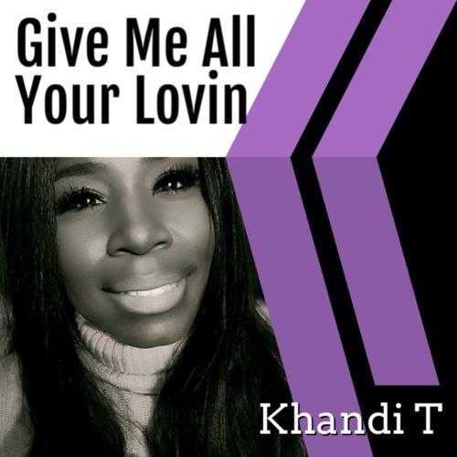 Give Me All Your Lovin - Khandi T & JM Swaine (©2020 JM Swaine Music)