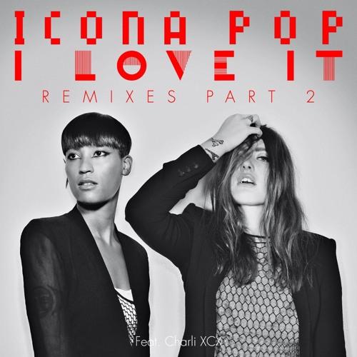 I Love It (feat. Charli XCX) (Skitzofrenix Remix)