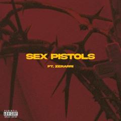 Sex Pistols (ft. Zerarri)