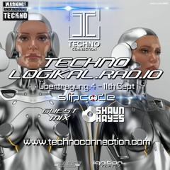 Technologikal.Rad.io Broadcast 4 11 - 08 - 21 Slipcode & Shaun Hayes - Technoconnection.com