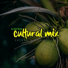 Cultural mix | Dj Voybad (fathers day)