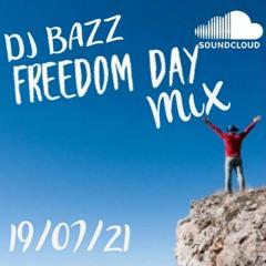 Freedom Day Mix 19/07/21 (DJ Bazz)