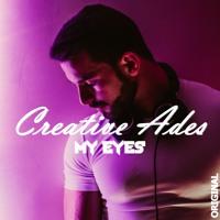 Creative Ades - My Eyes