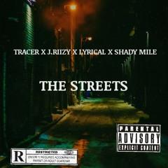 THE STREETS X TRACER X SHADY MILE X LYRICAL[Prod.Lyrical]