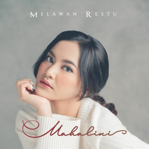 Melawan Restu - Mahalini (Original Audio) | Cr: Mahalini - Youtube
