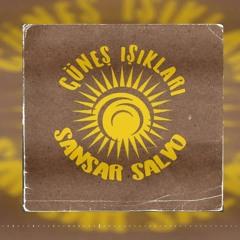 Sansar Salvo - Güneş Işıkları (Slowed Down)
