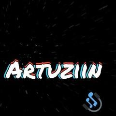 Mega Abertura do Artuziin