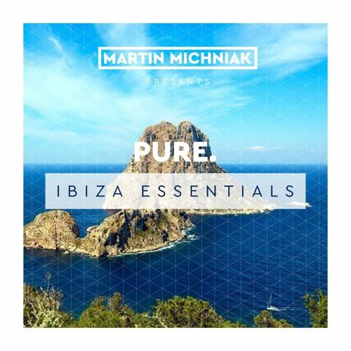 Martin Michniak presents Pure. Ibiza Essentials [#000]