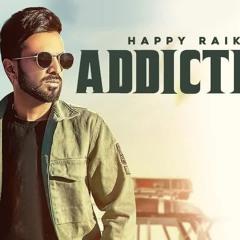Addiction   Happy Raikoti | Mxrci | Rahul Chahal | SkyDigital | New punjabi Song 2021