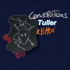 Aries Conversations (Tuller Remix)