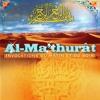 Al-Ma'thurât (Invocations du matin et du soir)