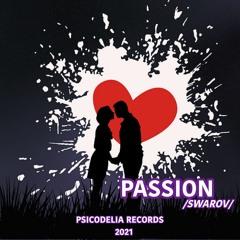 [PSR028] Swarov - Passion (Original Mix) 8th November On Beatport!.