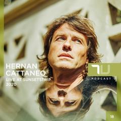 True Underground 18.5 - Hernan Cattaneo (Live at Sunsetstrip - official 7 Hour Set) Part 2 - HQ 320