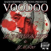 Voodoo (feat. Y.M.G20)
