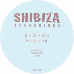 S H A H A B - Adieje Iren (Original Mix)