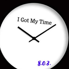 I Got My Time (feat. Bubba J)