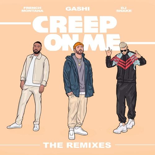 Creep On Me (MIME Remix) [feat. French Montana & DJ Snake]