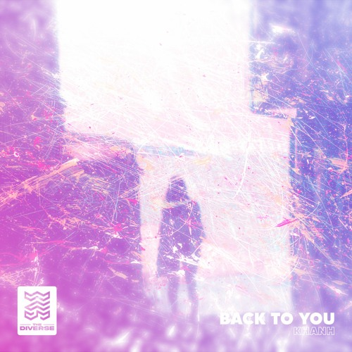 KHANH - Back To You