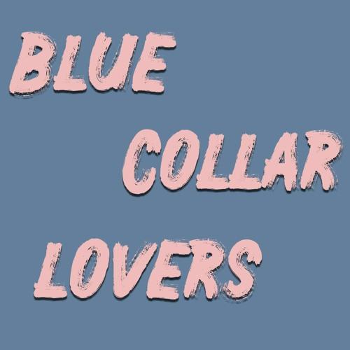 Blue Collar Lovers-DEMOS
