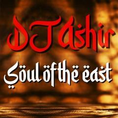 DJ Ashir - Soul Of The East