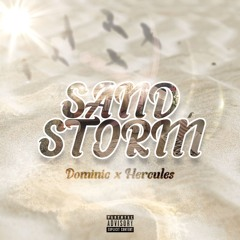 Sandstorm (FT. HerculesTheRapper) [Prod. by AyoBudd]