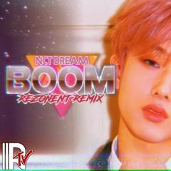 NCT DREAM - BOOM (Rezonent Remix)