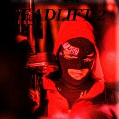 DEADL1FT 2 .Prod Ninez