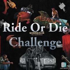 Ride Or Die Challenge