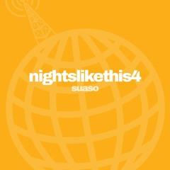 nightslikethis4 feat. suaso