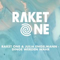 Raket One & Julia Engelmann - Dinge Werden Wahr