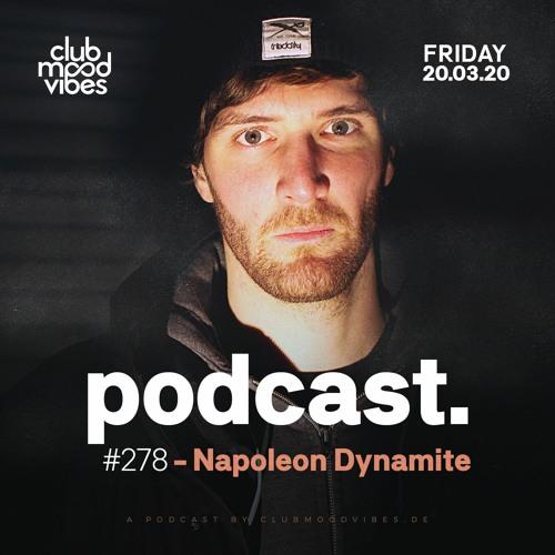 Club Mood Vibes Podcast #278: Napoleon Dynamite