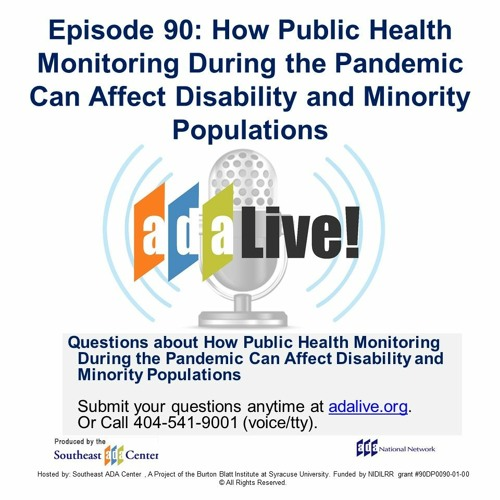 Episode 90: How Public Health Monitoring Can Affect Disability and Minority Populations