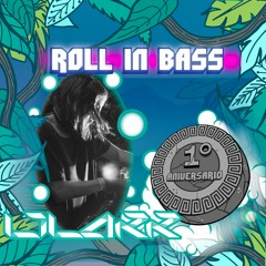 LILAKK- Roll in Bass - 1st Annivesary SPECIAL SERIES - 05/050