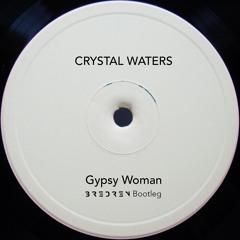 Crystal Waters - Gypsy Woman (Bredren Bootleg)
