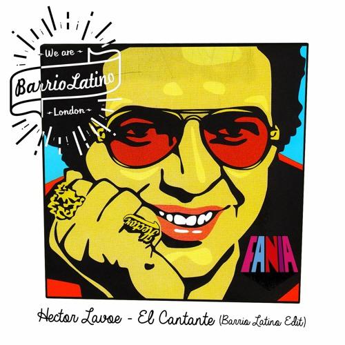 Hector Lavoe - El Cantante (Barrio Latino edit)