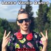 Download Lance Vance Dance Mp3