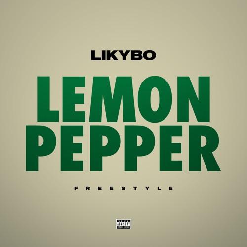 Lemon Pepper Freestyle (LikMix)