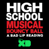"""Bouncy Ball (From """"High School Musical: A Bad Lip Reading"""")"""