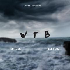 W T B  Freestyle ( Relly Cuz )