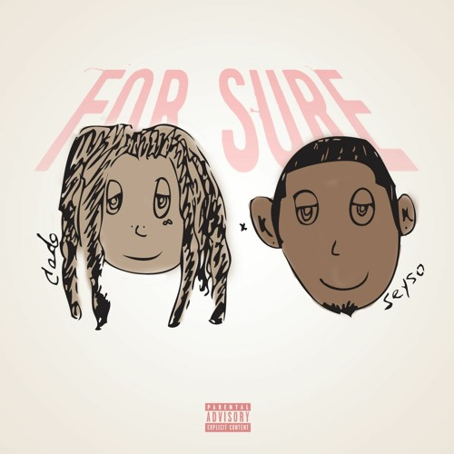 for sure (feat. seyso)