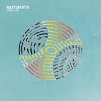 Mutemath - Stroll On