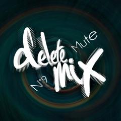 Mute - Delete Mix 009